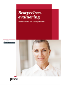 Board Evaluation – When Good Is The Enemy Of Great (Danish Survey – published in September 2013)